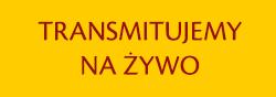 SIDEBAR_msze_sw_i_nabozenstwa_transmitowane_z_naszego_kosciola_11_01.png