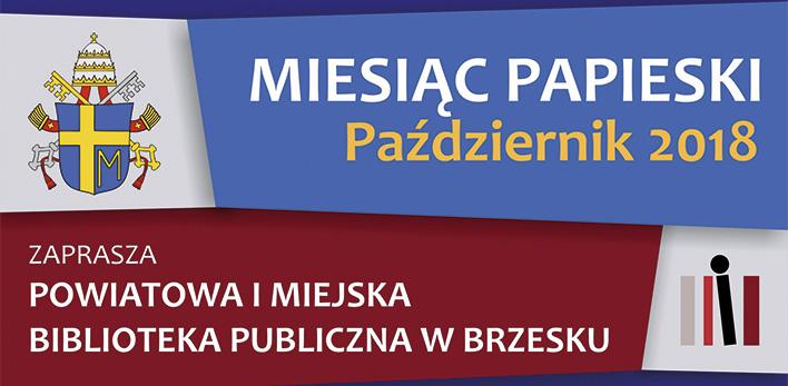 Miesiąc Papieski w Powiatowej i Miejskiej Bibliotece Publicznej w Brzesku