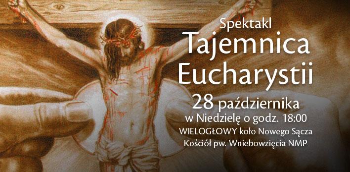 Spektakl Tajemnica Eucharystii