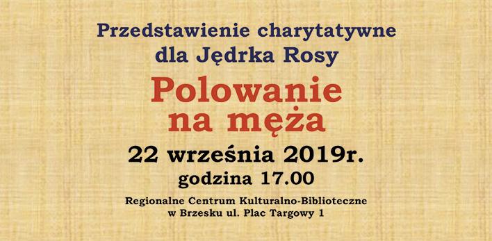 Przedstawienie charytatywne dla Jędrka Rosy w RCKB Brzesko