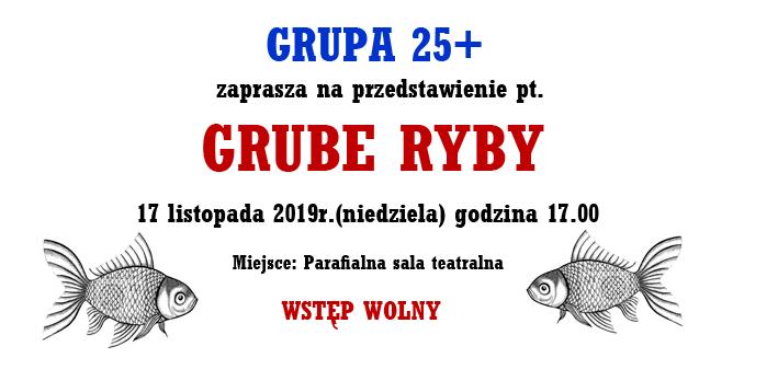 Przedstawienie Grube Ryby