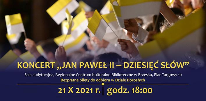 Ziarenka Nadziei - koncert papieski w RCKB