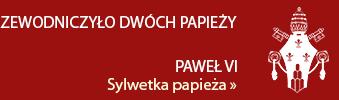 Paweł VI - Sylwetka papieża