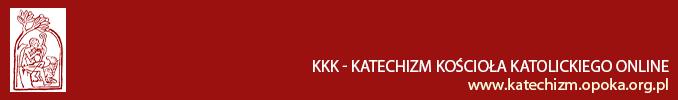 KKK - Katechizm Kościoła Katolickiego online