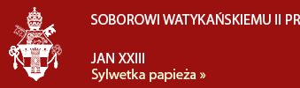 Jan XXIII - Sylwetka papieża