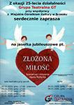 """Spektakl jasełkowy """"ZŁOŻONA MIŁOŚĆ"""" - plakat"""