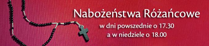 Nabożeństwa Różańcowe w dni powszednie o 17:30, a w niedziele o 18:00