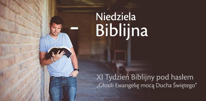 """Niedziela Biblijna. XI Tydzień Biblijny pod hasłem """"Głosili Ewangelię mocą Ducha Świętego"""""""