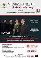 , że jest''. Koncert w wykonaniu zespołu ''Krakowskie Przedmieście'' w RCKB Brzesko.