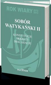 Sobór Watykański II - konstytucje, dekrety, deklaracja - książka
